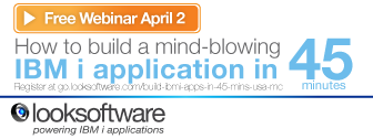 Free Webinar: Build IBM i applications in 45 minutes