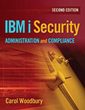 IBM i Security Administration and Compliance: Second Edition